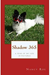 Shadow 365: a year of my life in pictures Paperback