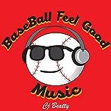 Baseball Feel Good Music