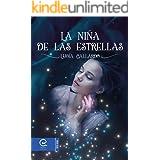 La niña de las estrellas (Spanish Edition)