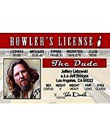 Signs 4 Fun Nbgid Big Lebowski's Driver's License