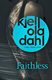 Faithless (Oslo Detective Series)