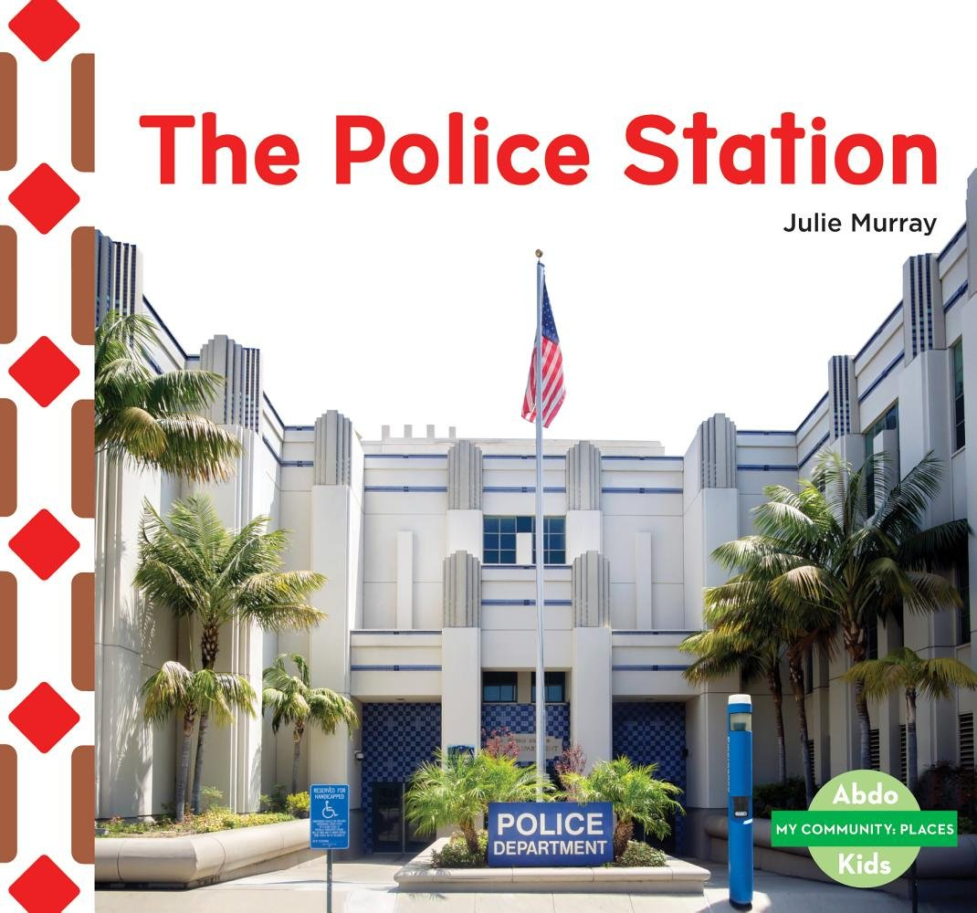 The Police Station (My Community: Places) PDF