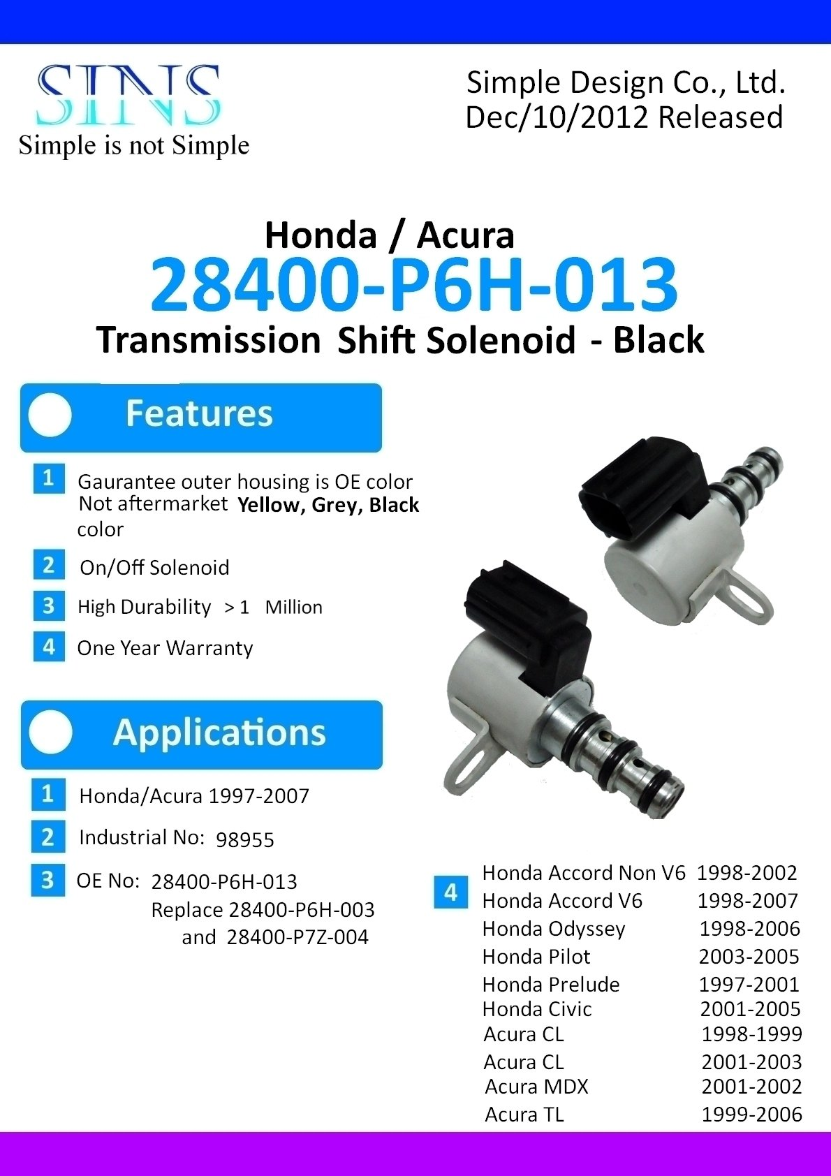 SINS - Accord Odyssey Pilot Prelude Civic CL MDX TL Transmissions Shift Solenoid Black 28400-P6H-013 28400-P7Z-004