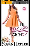 The Wedding Catch (The Wedding Whisperer Book 2)