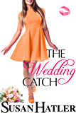 The Wedding Catch (The Wedding Whisperer Book 2)