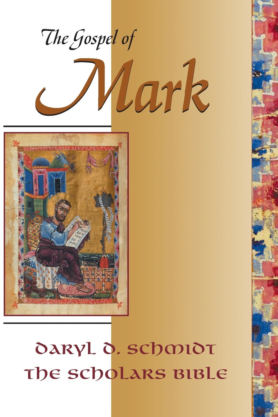 The Gospel of Mark (Scholars Bible): Text, Translation, and Notes