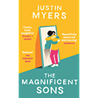 The Magnificent Sons: a coming-of-age novel full of heart, humour and unforgettable characters (English Edition)