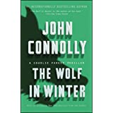 The Wolf in Winter: A Charlie Parker Thriller (12)