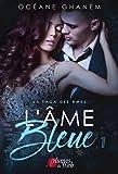 L'Âme bleue 1 (La saga des Âmes)