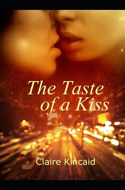 The Taste of A Kiss ((Lesbian Romance Short Story): Amazon.es ...