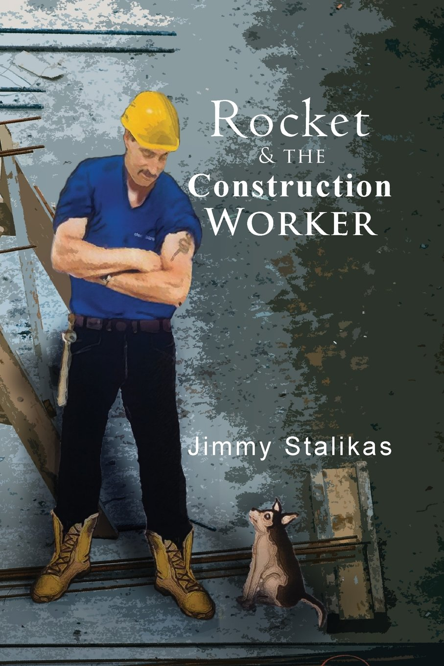 Read Online Rocket & the Construction Worker pdf epub