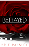 Betrayed (The Worshipped Series Book 2)