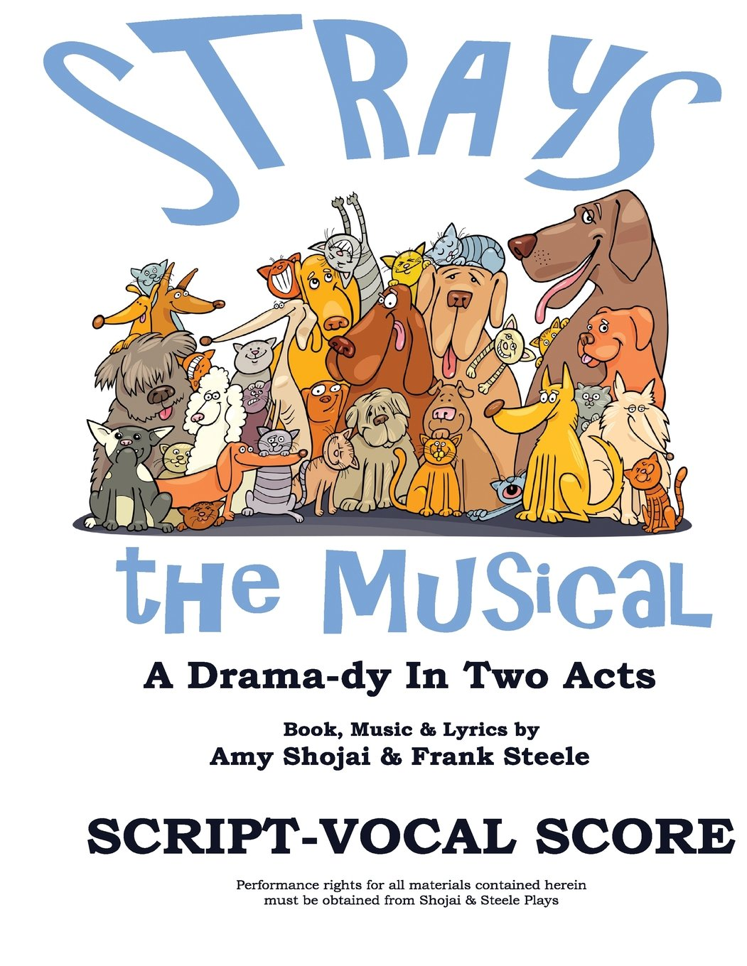 Strays, The Musical: A Drama-dy In Two Acts PDF