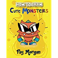 How to Draw Cute Monsters for Kids: Step by Step to Learn Drawing Cute Monsters.: 1