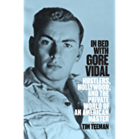 In Bed With Gore Vidal (English Edition)