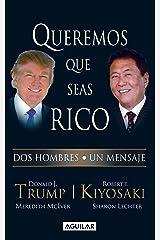 Queremos que seas rico (Spanish Edition) Kindle Edition