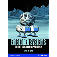 Embedded Systems: An Integrated Approach