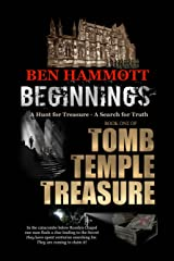 Beginnings: Hunt for the Treasure of Rennes le Chateau (The Tomb, the Temple, the Treasure Book 1) Kindle Edition
