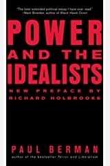 Power and the Idealists: Or, the Passion of Joschka Fischer and Its Aftermath: Or, The Passion of Joschka Fisher and Its Aftermath Kindle Edition