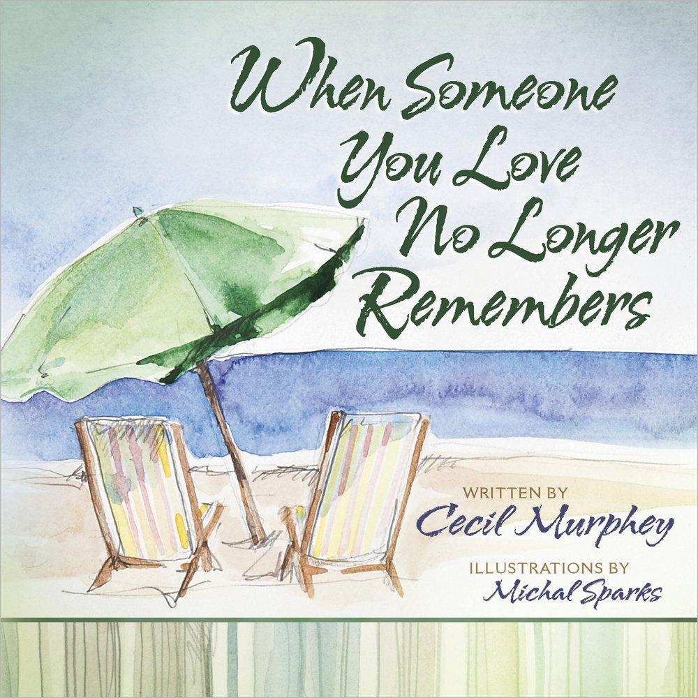 Download When Someone You Love No Longer Remembers pdf epub