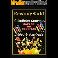 Geladinho gourmet: ganhe ate 4 mil reais por mês  com Geladinho gourmet São mais de 60 Receitas deliciosas. Mias de 3 Bônus