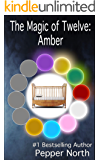 The Magic of Twelve: Amber