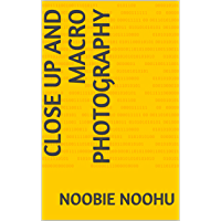 Close up and macro photography (English Edition)