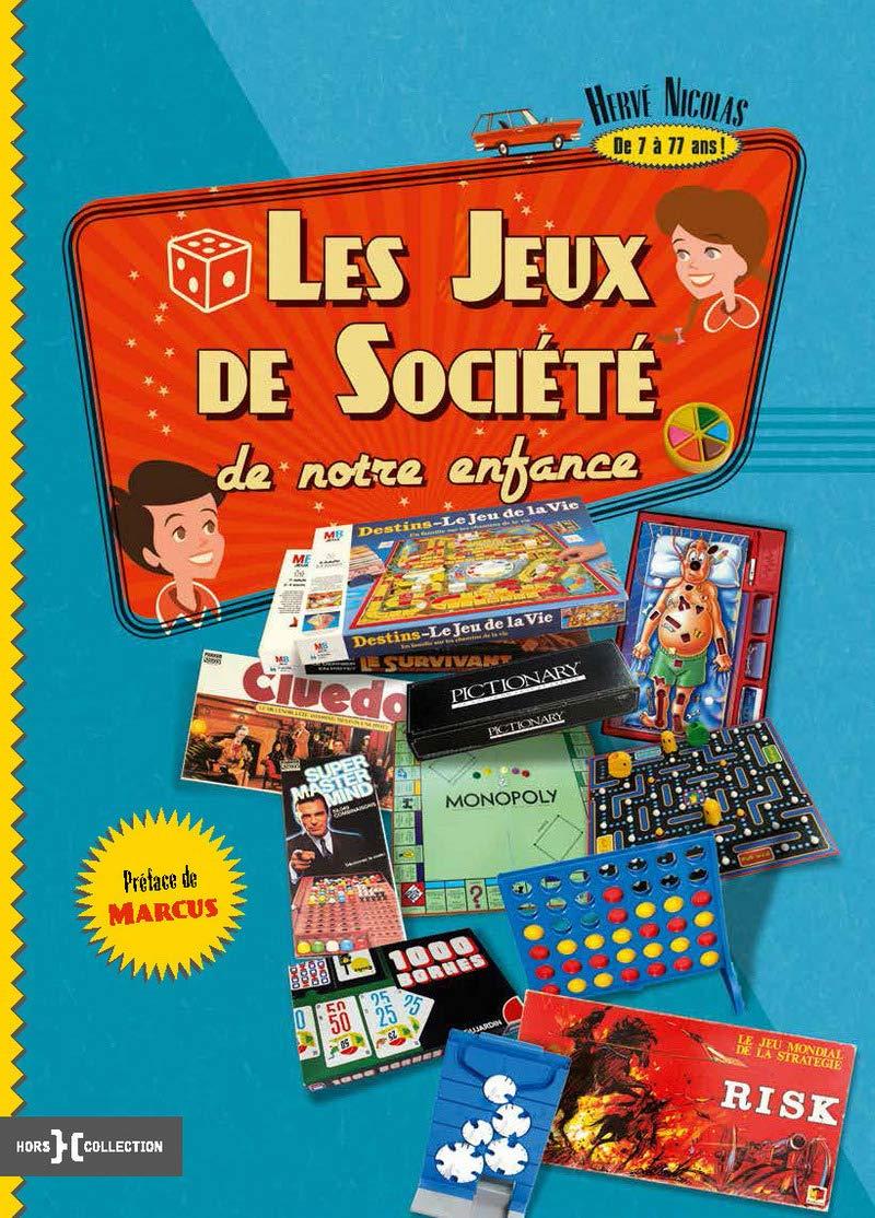 Les jeux de société de notre enfance: Amazon.es: Nicolas, Hervé, Marcus: Libros en idiomas extranjeros