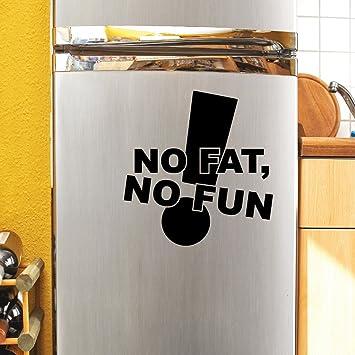 Wandtattoo Loft Kuhlschrankaufkleber Schriftzug No Fat No Fun