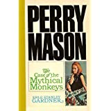 The Case of the Mythical Monkeys (Perry Mason Series Book 59)