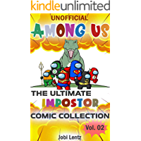 (Unofficial) Among Us: The Ultimate Impostor Comic Collection Volume 02