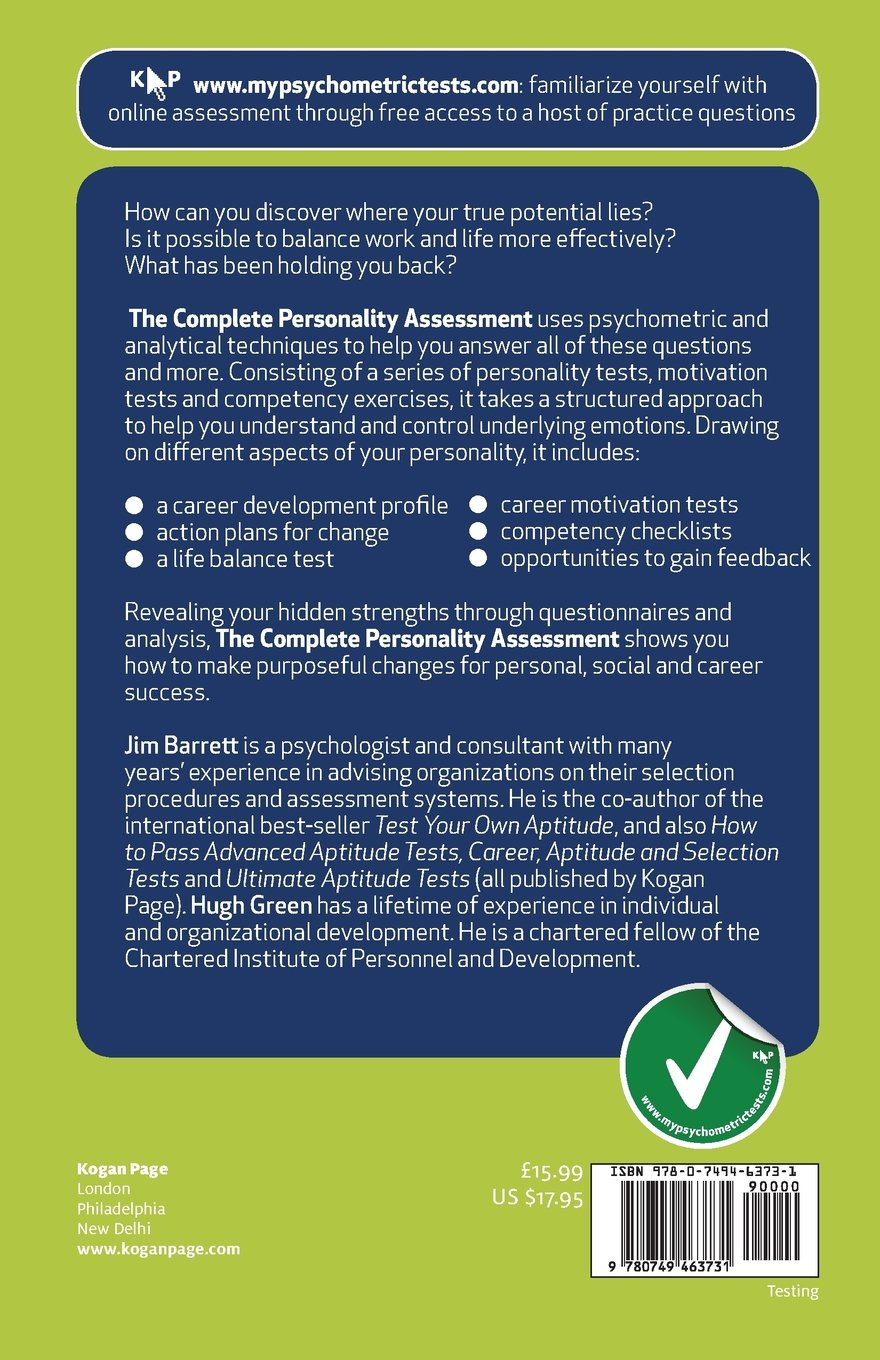 the complete personality assessment psychometric tests to reveal the complete personality assessment psychometric tests to reveal your true potential careers testing jim barrett hugh green 9780749463731