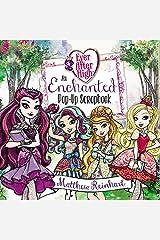 Ever After High: An Enchanted Pop-Up Scrapbook Hardcover