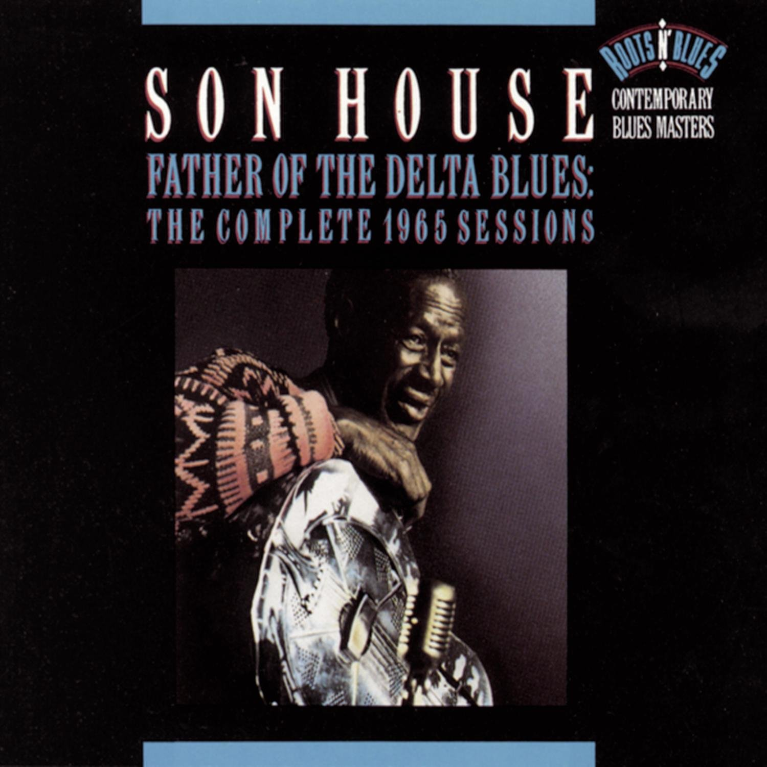 Father Of The Delta Blues: The Complete 1965 Sessions by Legacy