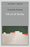 Gli zii di Sicilia (Gli Adelphi)