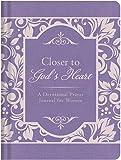Closer to God's Heart:  A Devotional Prayer Journal for Women