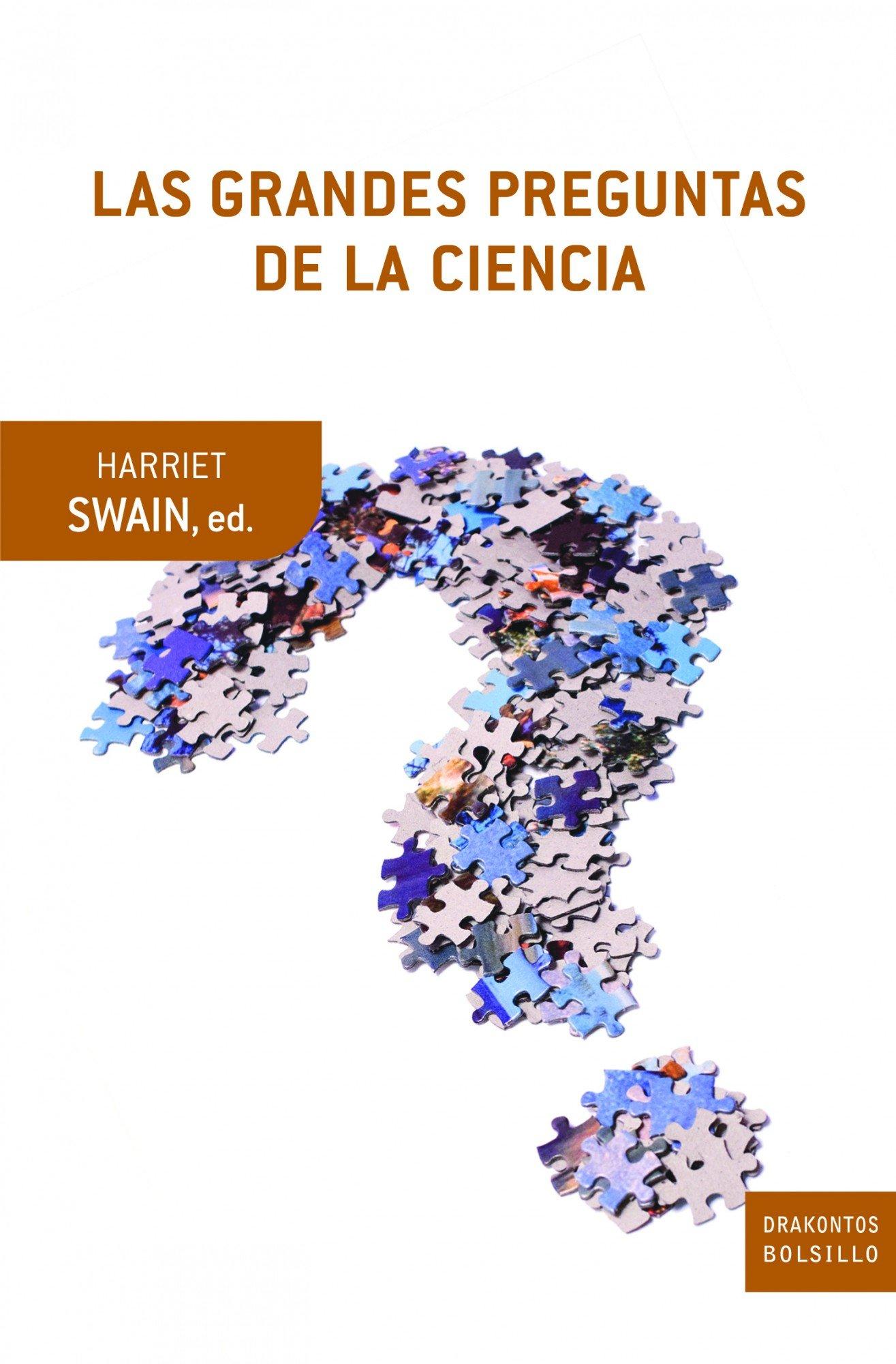 LAS GRANDES PREGUNTAS DE LA CIENCIA (Drakontos Bolsillo)