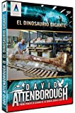 Attenborough And The Giant Dinosaur - David Attenborough : El Dinosaurio Gigante