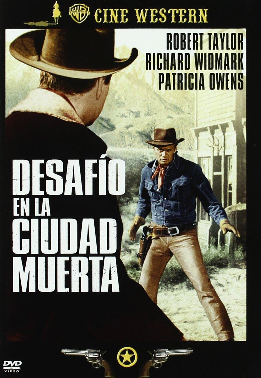 Desafío En La Ciudad Muerta [DVD]: Amazon.es: Robert Taylor, Richard Widmark, Patricia Owens, Robert Middleton, Henry Silva, DeForest Kelley, John Sturges, ...