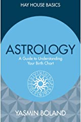 Astrology: A Guide to Understanding Your Birth Chart (Hay House Basics) Paperback