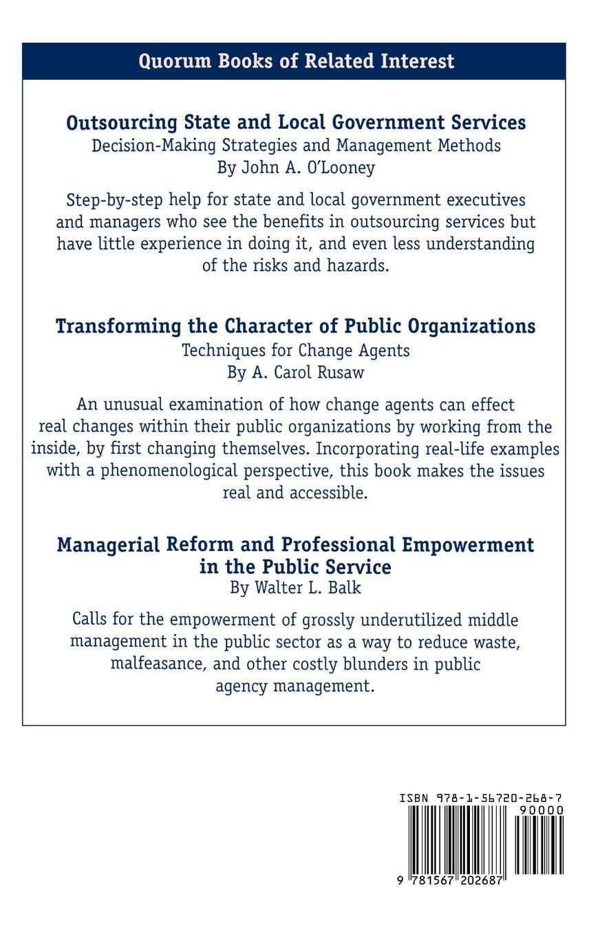 Outsourcing State and Local Government Services Decision-Making Strategies and Management Methods