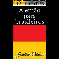Alemão para brasileiros (Detsche Sprachlehre für Brasilianer Livro 1)