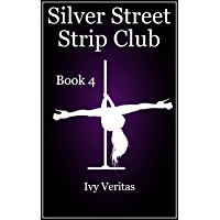 Silver Street Strip Club Book 4 (English Edition)