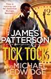 Tick Tock: (Michael Bennett 4). A pacey New York crime thriller