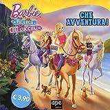 Barbie e la ricerca dei cuccioli. Che avventura! Ediz. illustrata