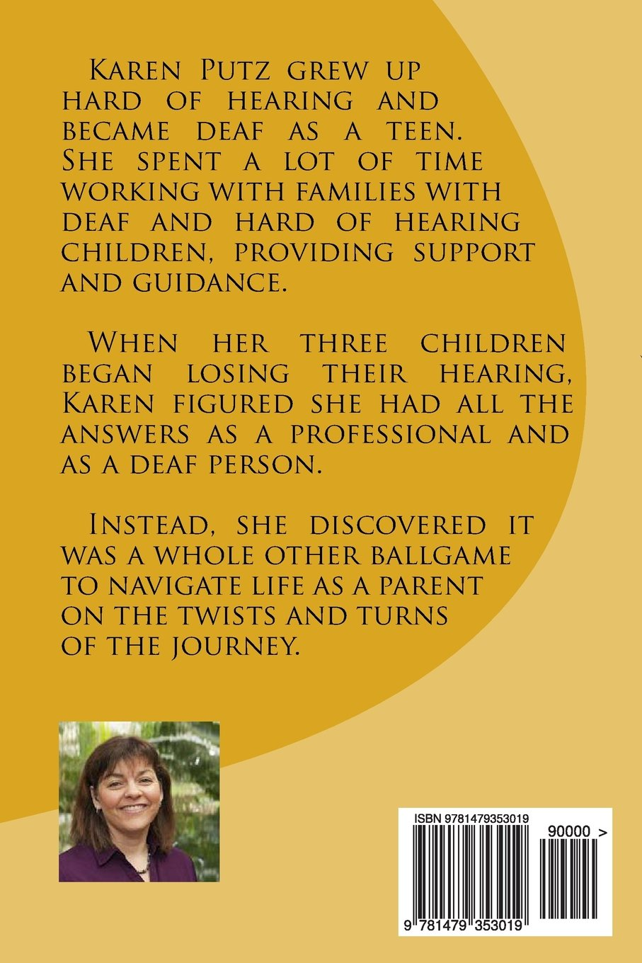 The Parenting Journey Raising Deaf And Hard Of Hearing Children Karen Putz 9781479353019 Amazon Books