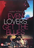 Even Lovers Get the Blues