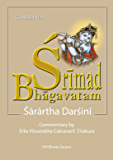 Śrīmad Bhāgavatam, Eleventh Canto: with Sārārtha-darśinī commentary