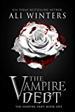 The Vampire Debt (Shadow World: The Vampire Debt Book 1)