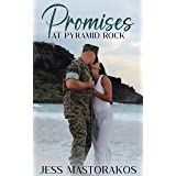 Promises at Pyramid Rock: A Sweet, Friends-to-Lovers, Military Romance (Kailua Marines Book 2)